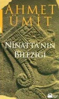 Ahmet Ümit - Ninattanın Bileziği