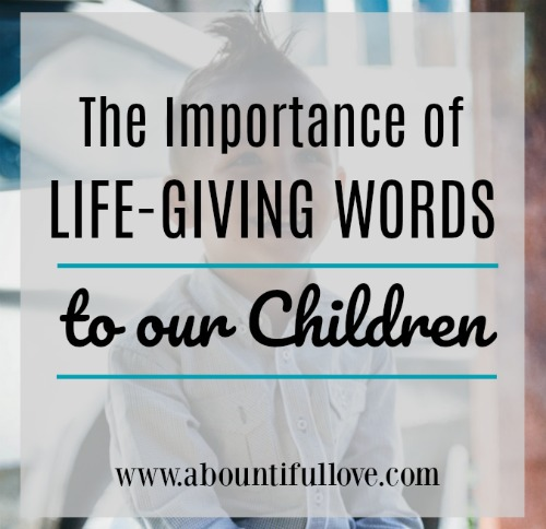 Life-Giving Words to Children