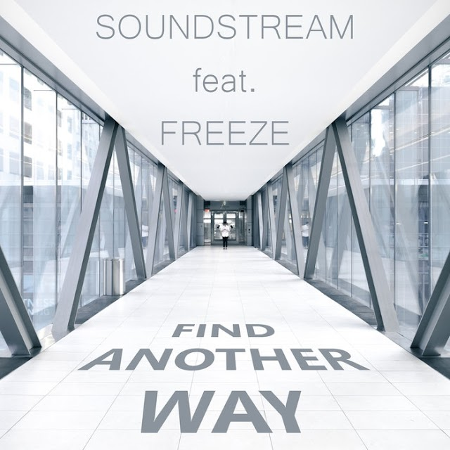 New single from Soundstream is entitled Find Another Way