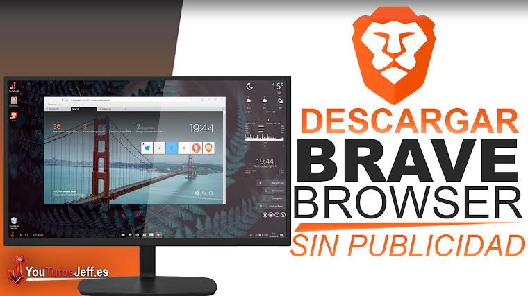 Como Descargar Brave Browser Español - El Navegador Sin Publicidad