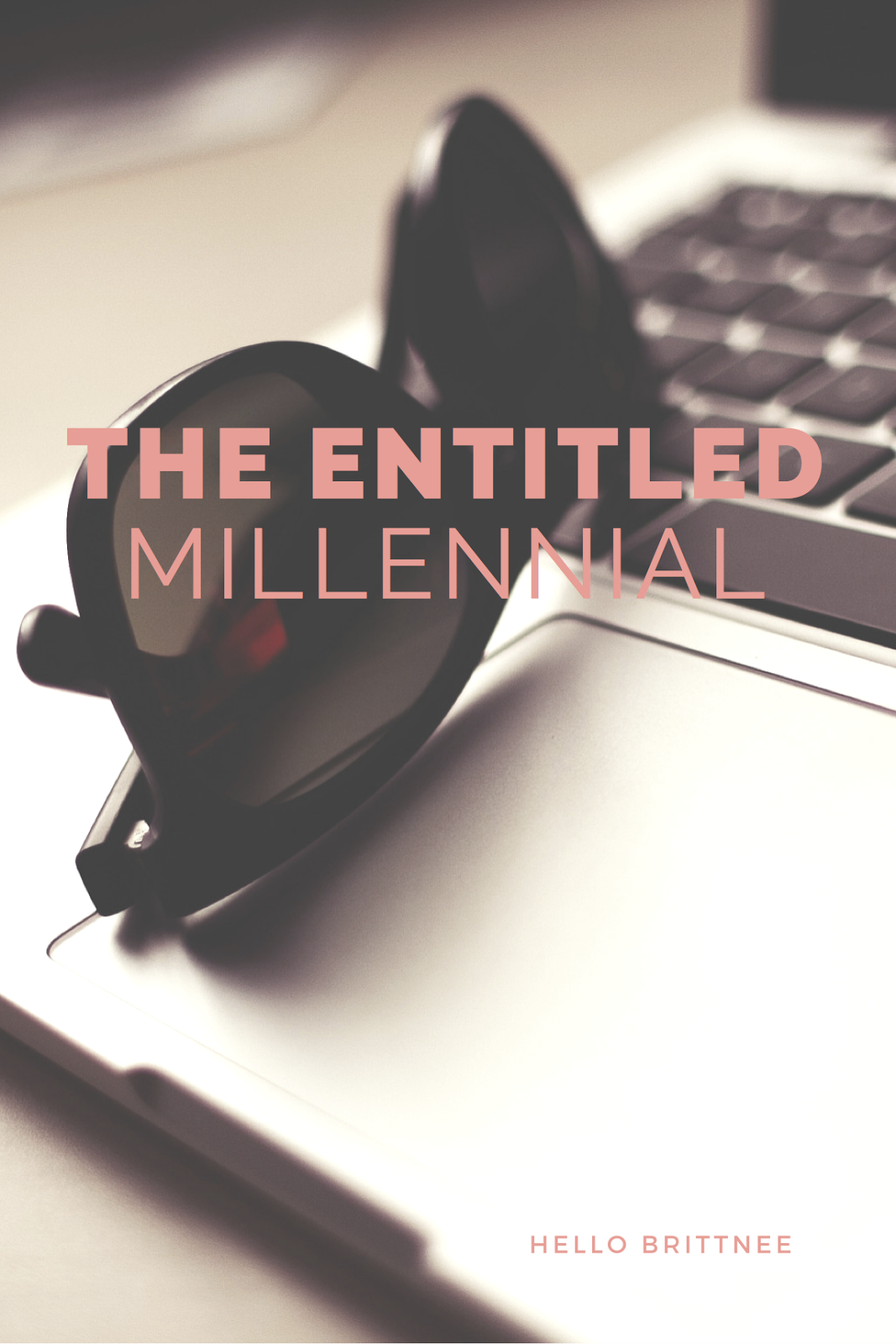 The Entitled Millennial