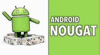 5 Kelebihan Android Nougat 7.0