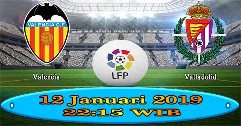 Prediksi Bola855 Valencia vs Valladolid 12 Januari 2019