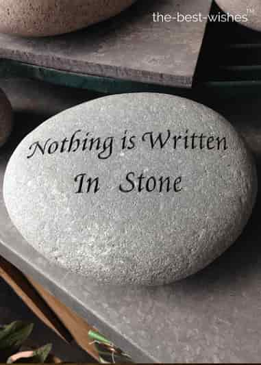 nothing is written in stone rock good morning quotes images
