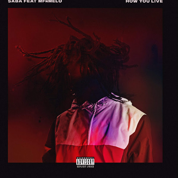 Saba - How You Live (feat. MfnMelo) - Single Cover