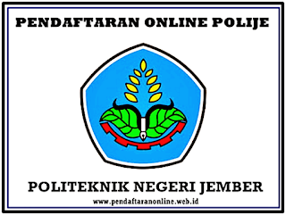 Pendaftaran Mahasiswa Baru Politeknik Negeri Jember  Pendaftaran Online POLIJE 2019/2020 (Politeknik Negeri Jember)