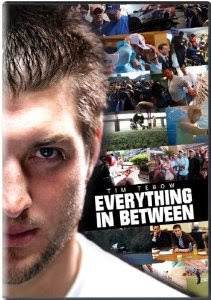 http://www.amazon.com/Tim-Tebow-Everything-In-Between/dp/B005DZ35VI/ref=sr_1_1?ie=UTF8&qid=1389118929&sr=8-1&keywords=tim+tebow+documentary