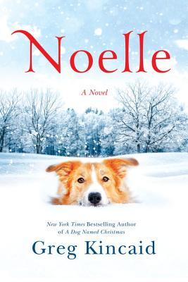 Noelle (A Dog Named Christmas #3)