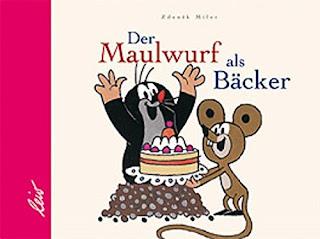 Cover von  Zdenek Miler - Der Maulwurf als Bäcker