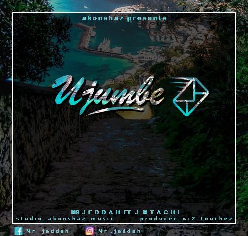AUDIO | Mr. Jeddah Ft. J Mtachi - Ujumbe | DOWNLOAD MP3