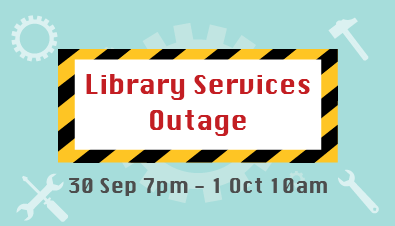 Library Services Outage due to CUHK Login Service Maintenance (Saturday, 30 Sep 7pm – Sunday, 1 Oct 10am)