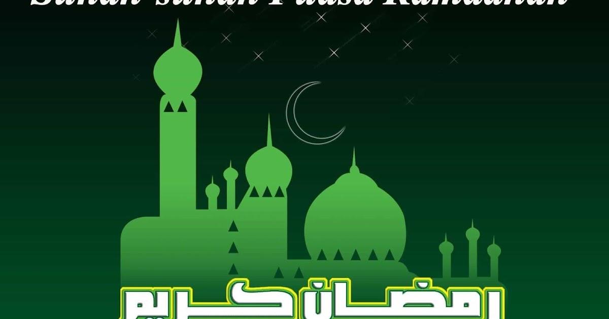 Sunah-Sunah Dalam Puasa Ramadhan Lengkap Penjelasannya