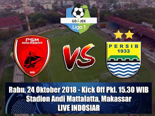 Laga Persib VS PSM Makassar 24 Oktober 2018