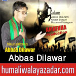 http://www.humaliwalayazadar.com/2017/09/abbas-dilawar-nohay-2018.html