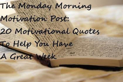Semua Posting Tentang Good Morning Monday Motivational Quotes Ada