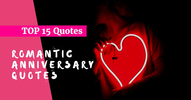 romantic wedding anniversary QUOTES for your love, husband, or wife