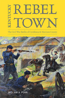 Image of the cover of Kentucky Rebel Town, a new book by William A. Penn