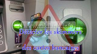 Détecter les skimmers des cartes bancaires