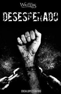 Libro Desesperado, de Erea López Sineiro - Cine de Escritor