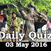 Daily Current Affairs Quiz - 03 May 2016
