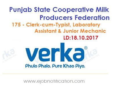 MILKFED Punjab 175 Clerk-cum-Typist, Lab Asst & Jr Mechanic Recruitment 2017 verka.coop
