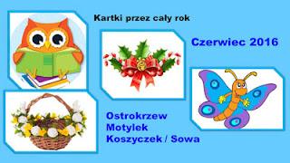 http://iwanna59.blogspot.com/2016/06/kartki-przez-cay-rok-czerwiec.html