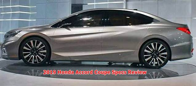 2019 Honda Accord Coupe Specs Review