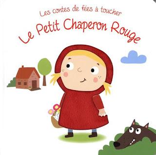 Les Contes de fées à toucher: Le Petit Chaperon Rouge - Editions TAM TAM