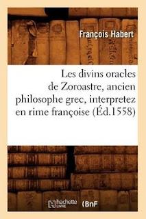 Couverture du livre Les Divins Oracles de Zoroastre, par François Habert