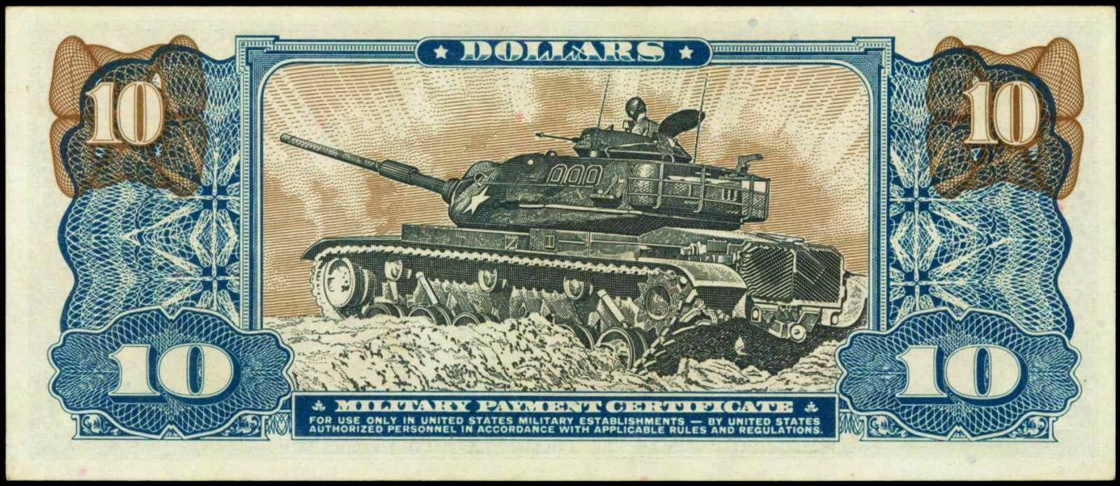 10 Dollars Military Payment Certificate M48A4 Patton Tank