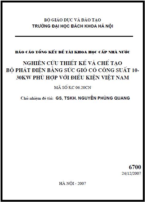 Nghiên cứu thiết kế và chế tạo bộ phát điện bắng sức gió có công suất 10-30KW phù hợp với điều kiện Việt Nam