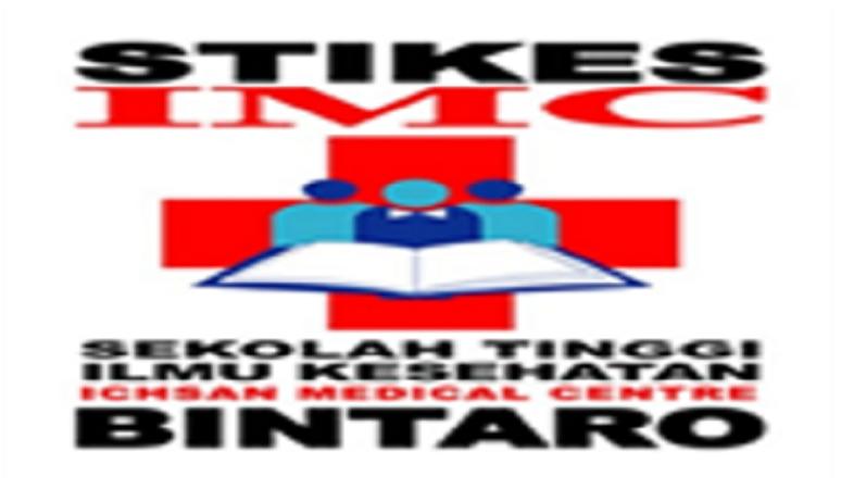 PENERIMAAN MAHASISWA BARU (STIKES IMC BINTARO) 2018-2019 SEKOLAH TINGGI ILMU KESEHATN ICHSAN MEDICAL CENTRE BINTARO