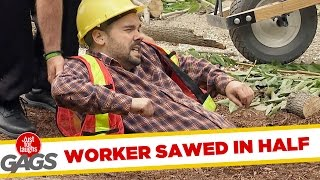 Construction Worker Sawed in Half – Just for Laughs Gags