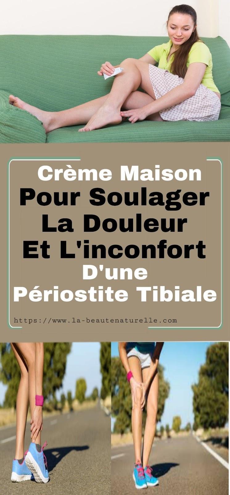 Crème Maison Pour Soulager La Douleur Et L'inconfort D'une Périostite Tibiale