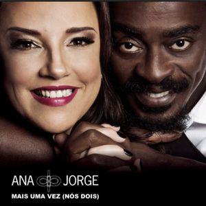 Mais Uma Vez – Ana Carolina e Seu Jorge