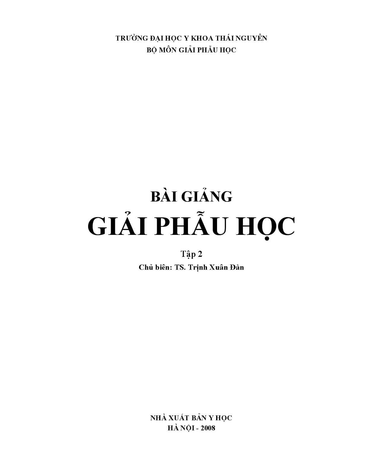Bài giảng Giải phẫu học – Y Khoa Thái Nguyên (Tập 2)