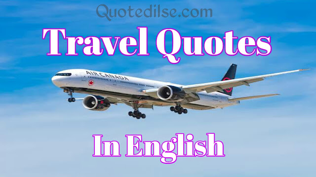Travel Quotes In English