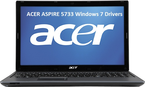 7 TÉLÉCHARGER ASPIRE 5733Z DRIVER ACER GRATUITEMENT WINDOWS