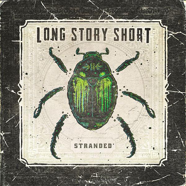 """Long Story Short stream new EP """"Stranded"""""""