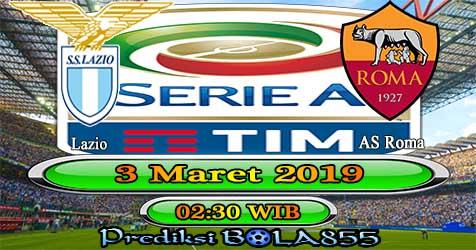 Prediksi Bola855 Lazio vs AS Roma 3 Maret 2019