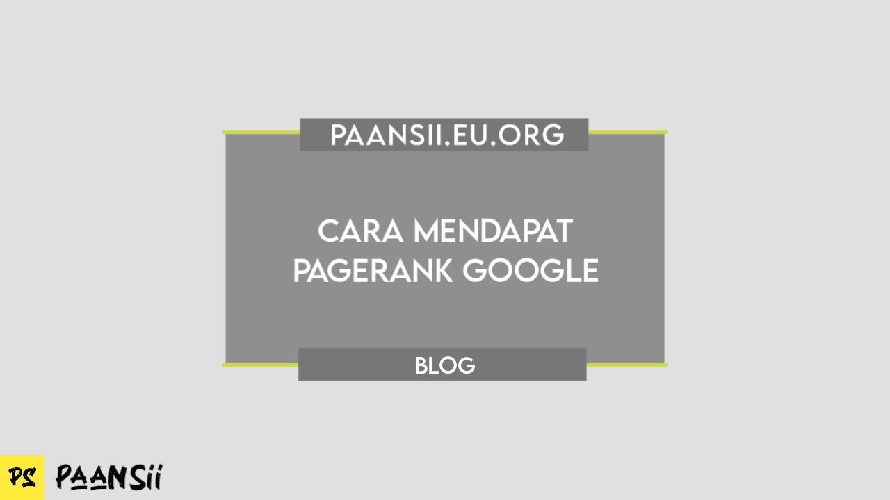 Cara Mendapat Pagerank Google