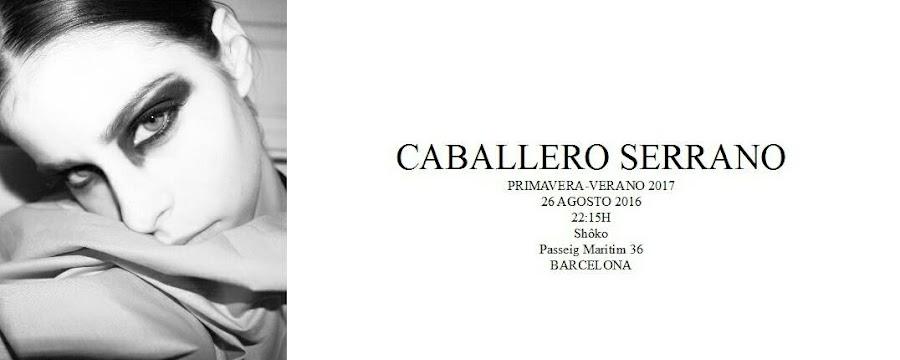 """""""Caballero Serrano"""""""
