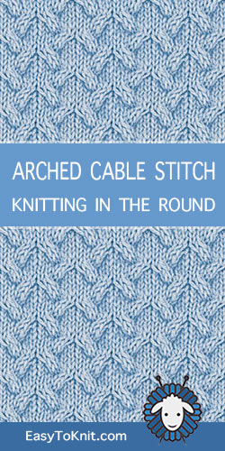 #Howtoknit the Arched Cable stitch in the round