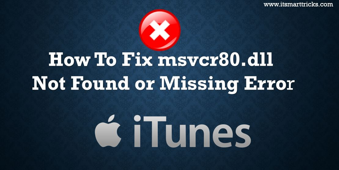 How To Fix msvcr80.dll Not Found or Missing Error