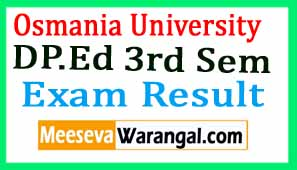 Osmania University DP.Ed 3rd Sem 2016 Exam Results