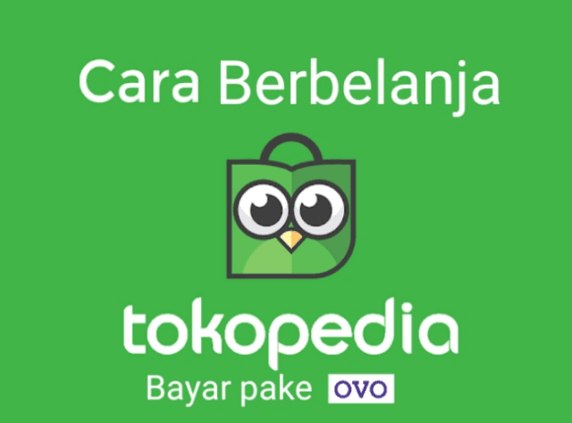 berbelanja di Tokopedia bayar pake OVO