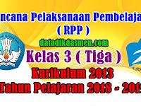 RPP Kelas 3 SD/MI Kurikulum 2013 Tahun Pelajaran 2018 - 2019