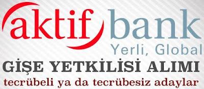 aktifbank-is-ilanlari