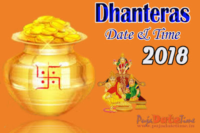 2018 Dhanteras Puja Date & Time in India
