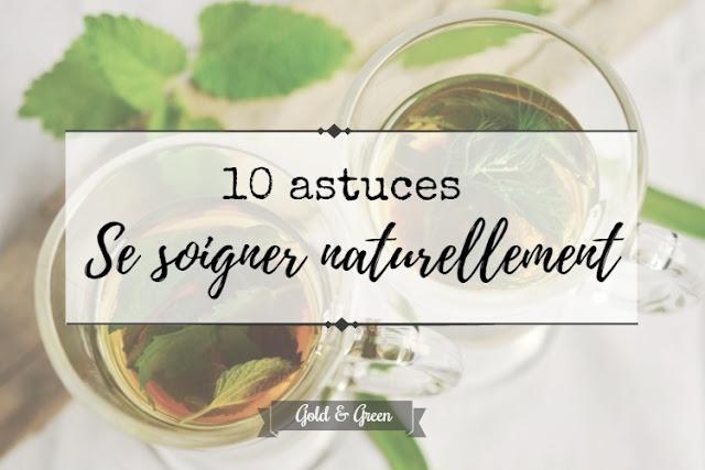 se-soigner-naturellement-astuces-goldandgreen